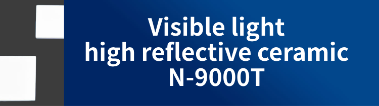 Visible light high reflective ceramic N-9000T