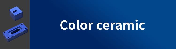 Color ceramic