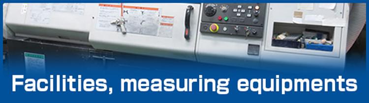 Facilities, measuring equipments