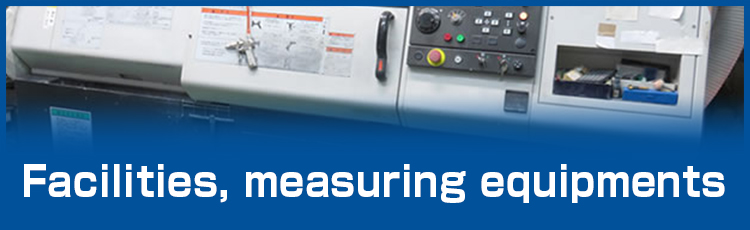 Facilities, measuring equipments