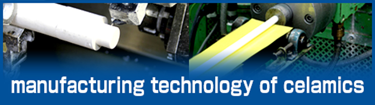 manufacturing technology of celamics