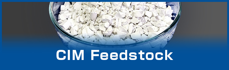 CIM Feedstock